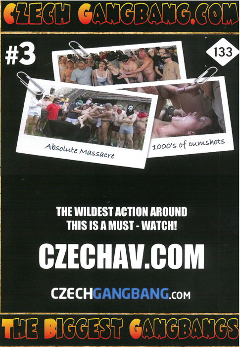Czech Gangbang - The Biggest Gangbangs 3